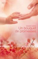 Un bouquet de promesses (Harlequin Prélud')