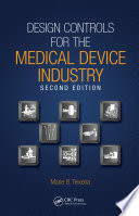 Design Controls For The Medical Device Industry Second Edition Book PDF