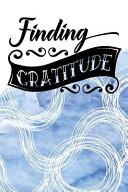 Finding Gratitude Book