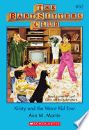The Baby-Sitters Club #62: Kristy and the Worst Kid Ever