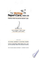 The Writing Report Card  1984 88