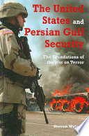 The United States and Persian Gulf Security