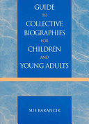 Guide to Collective Biographies for Children and Young Adults