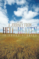 A JOURNEY FROM HELL TO HEAVEN