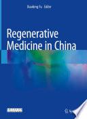 Regenerative Medicine in China