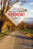 Backroads   Byways of Vermont  First Edition   Backroads   Byways