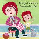 Daisy s Grandma Loves to Crochet