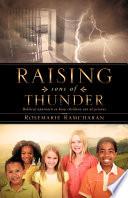 Raising Sons Of Thunder