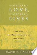 Reordered Love Reordered Lives