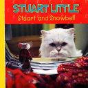 Stuart and Snowbell