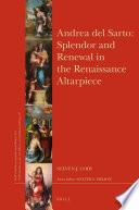 Andrea del Sarto: Splendor and Renewal in the Renaissance Altarpiece