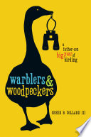 Warblers   Woodpeckers
