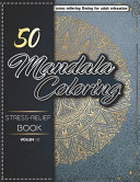 50 Stress Relief Mandala Coloring Book For Adults