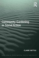 Community Gardening as Social Action