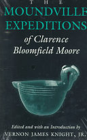 The Moundville Expeditions of