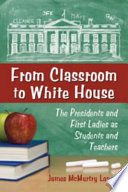 From Classroom to White House