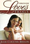 Through Love s Trials