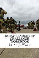 30 Day Leadership Challenge Workbook
