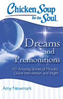 Chicken Soup for the Soul  Dreams and Premonitions Book