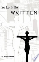 So Let It Be Written Book PDF