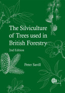 The Silviculture of Trees Used in British Forestry