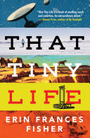That Tiny Life [Pdf/ePub] eBook