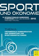 Sport und Ökonomie - 12. internationales Hamburger Symposium Sport und Ökonomie 2012