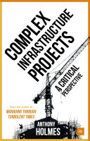 Complex Infrastructure Projects