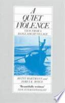 A Quiet Violence