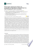 Neutrosophic Optimization Model and Computational Algorithm for Optimal Shale Gas Water Management under Uncertainty Book