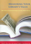 Measuring Your Library s Value