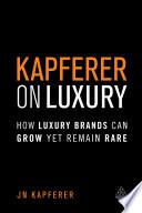 Kapferer on Luxury