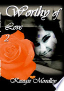 Worthy of love 2 Book