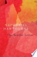 The Scarlet Letter  Legend Classics