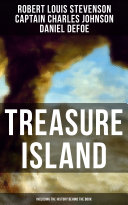 TREASURE ISLAND  Including the History Behind the Book