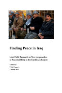 Finding Peace in Iraq  Joint Field Research on New Approaches to Peacebuilding in the Kurdistan Region