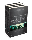 International Encyclopedia of Digital Communication and Society, 3 Volume Set