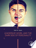 Leadership  Work  and the Dark Side of Personality