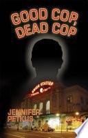 Good Cop, Dead Cop: A Novel about the AfterNet
