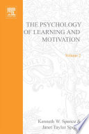 """Psychology of Learning and Motivation"" by Kenneth W. Spence, Janet Taylor Spence"