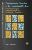 Developmental Disorders of the Frontostriatal System Book
