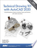 Technical Drawing 101 with AutoCAD 2020 Book