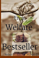 From Welfare to Bestseller