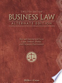 Business Law  Alternate Edition  Text and Summarized Cases Book