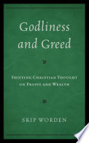 Read Online Godliness and Greed For Free