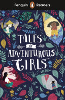 Penguin Readers Level 1: Tales of Adventurous Girls (ELT Graded Reader)