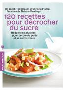 120 recettes pour décrocher du sucre [Pdf/ePub] eBook