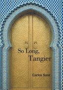 So Long, Tangier