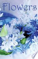 Flowers  : Password Vault (an Internet Address and Password Journal) Flowers