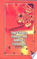 Food Colours Flavours And Additives Technology Handbook Book PDF